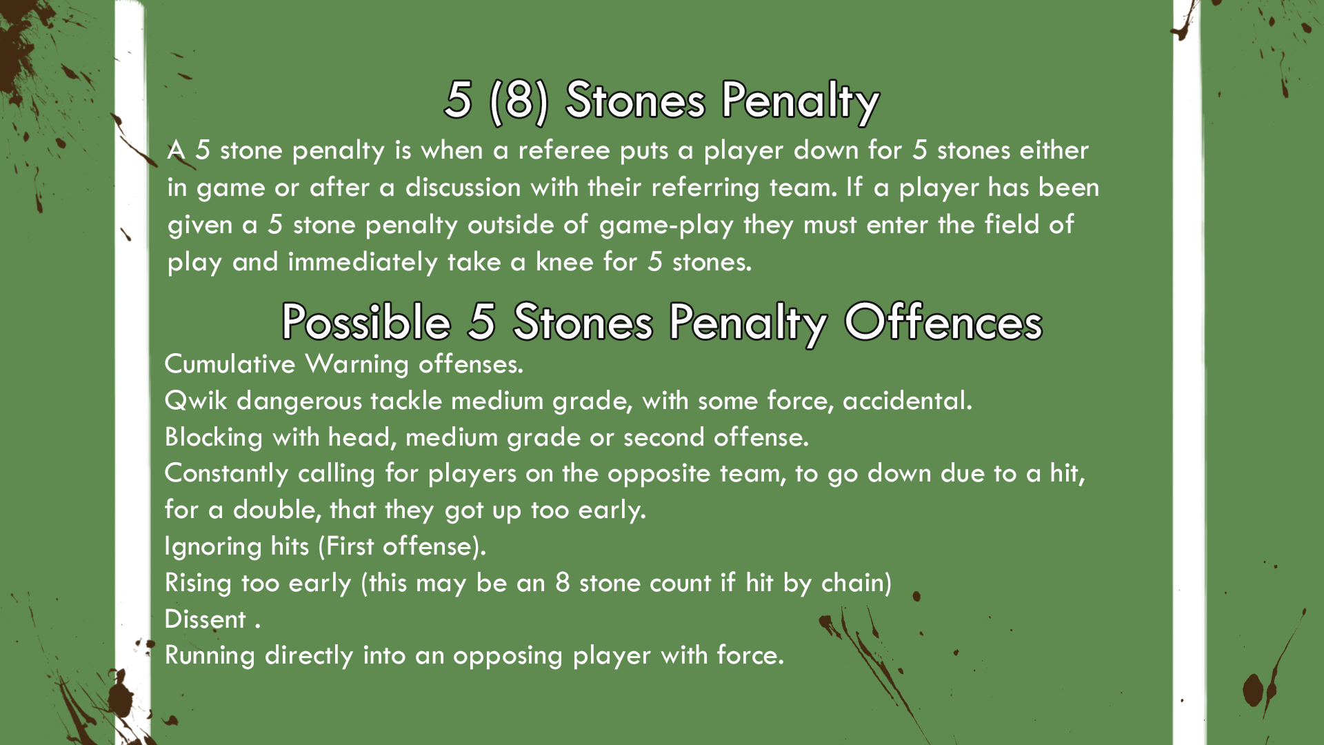 5 (8) Stone Penalty